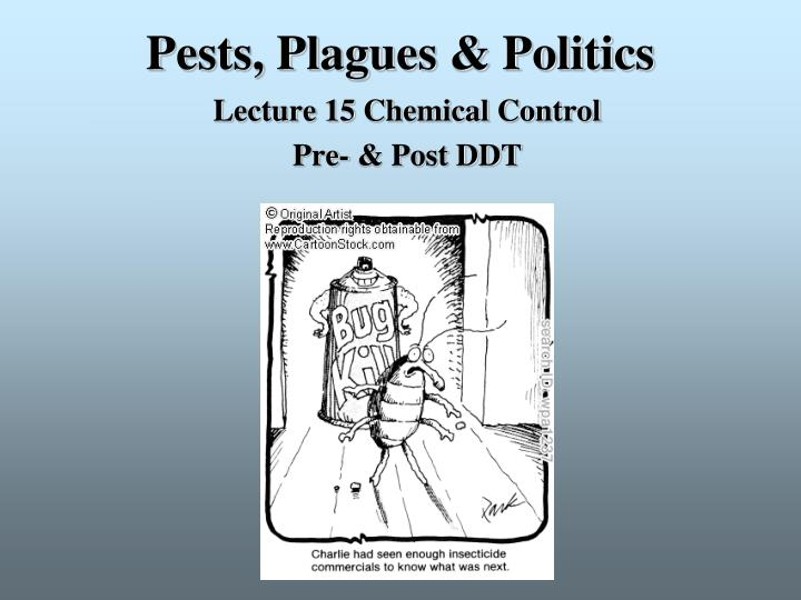 Pests plagues politics