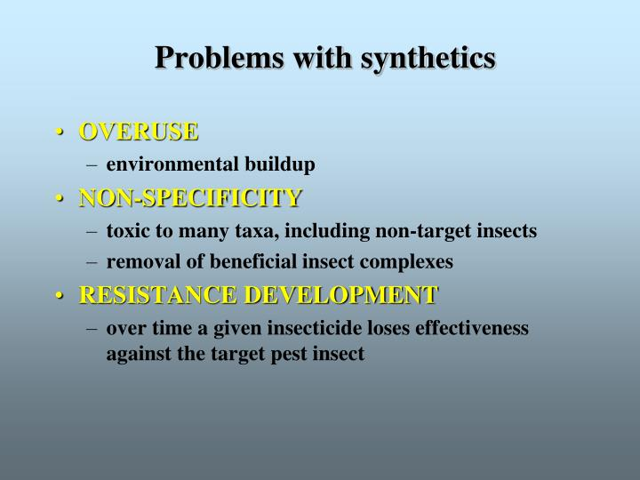 Problems with synthetics