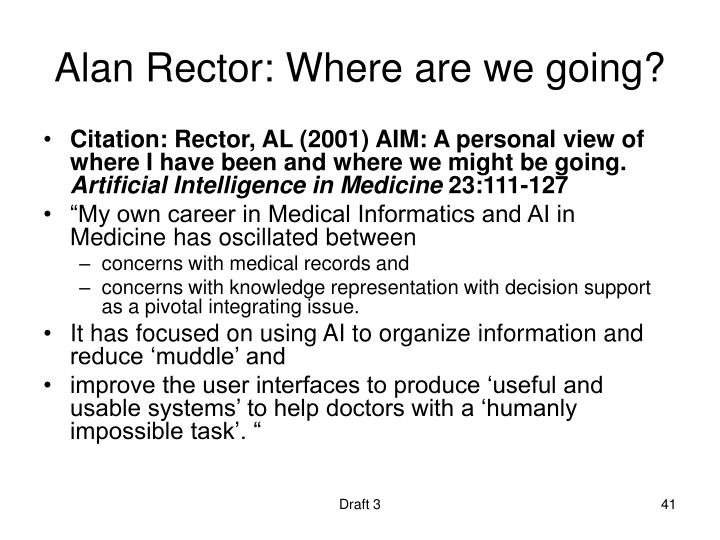 Alan Rector: Where are we going?
