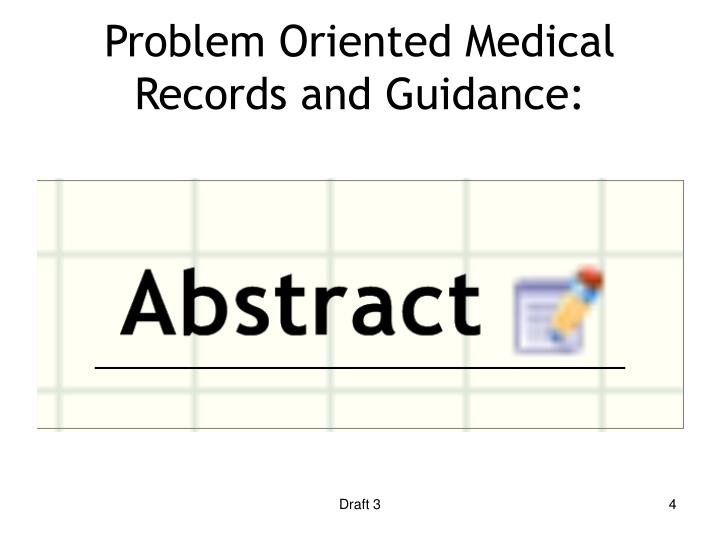 Problem Oriented Medical Records and Guidance:
