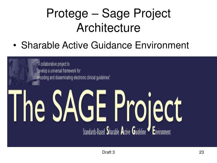 Protege – Sage Project Architecture
