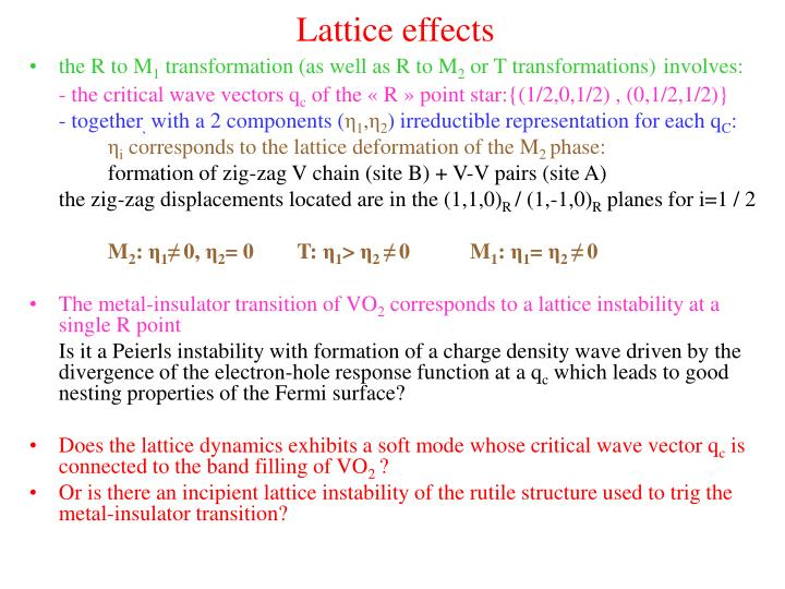 Lattice effects
