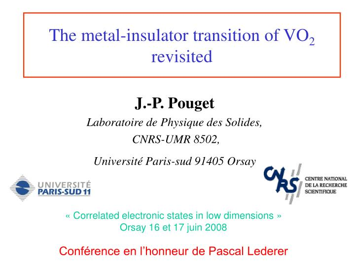The metal insulator transition of vo 2 revisited