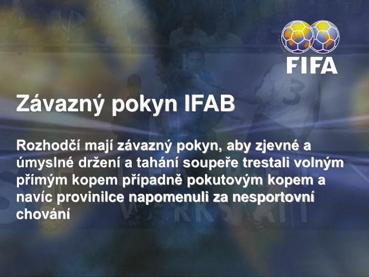 Závazný pokyn IFAB