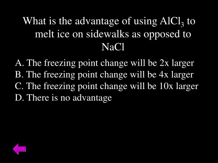 What is the advantage of using AlCl