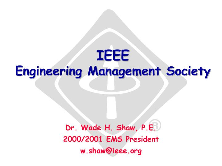 Ieee engineering management society