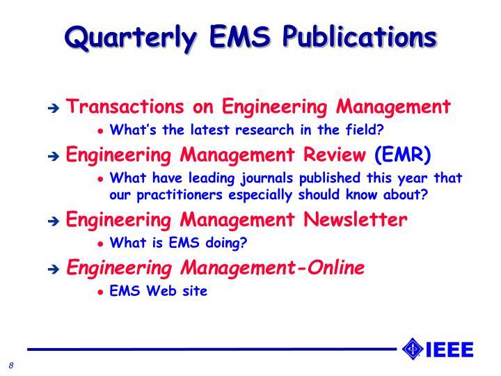 Quarterly EMS Publications