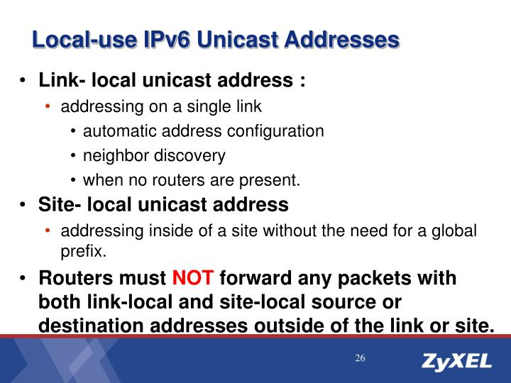 Local-use IPv6 Unicast Addresses