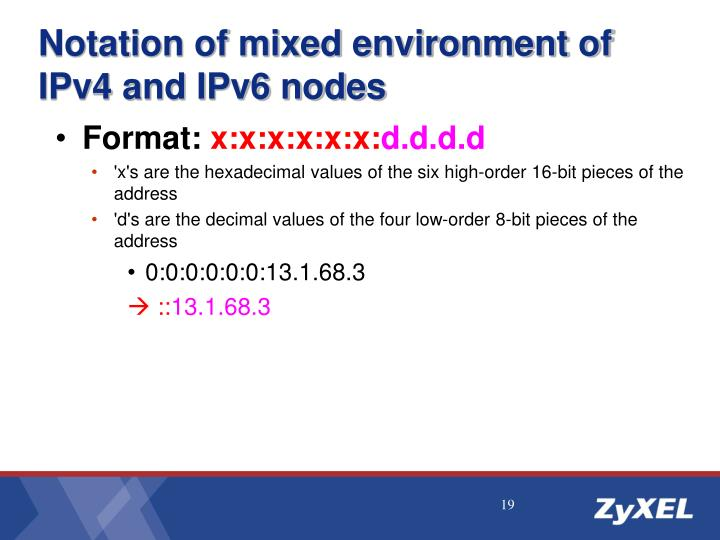 Notation of mixed environment of IPv4 and IPv6 nodes
