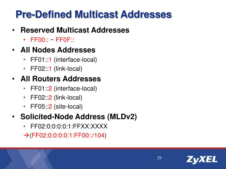 Pre-Defined Multicast Addresses