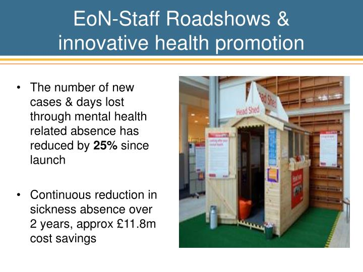 EoN-Staff Roadshows & innovative health promotion