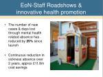 eon staff roadshows innovative health promotion