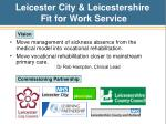 leicester city leicestershire fit for work service