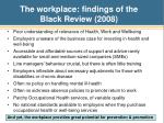 the workplace findings of the black review 2008