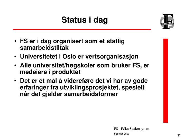 Status i dag