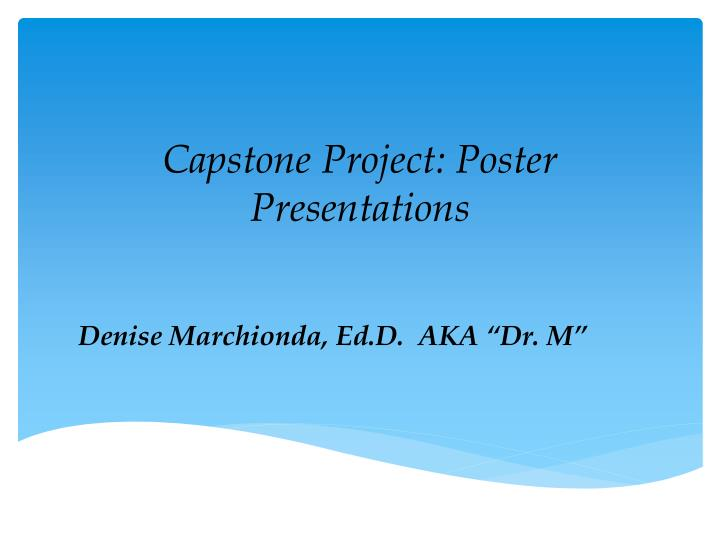 Capstone Project: Poster Presentations