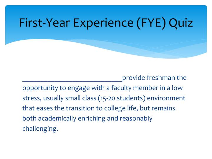 First year experience fye quiz