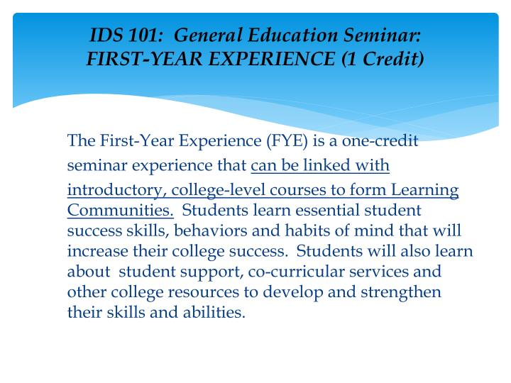 IDS 101:  General Education Seminar: