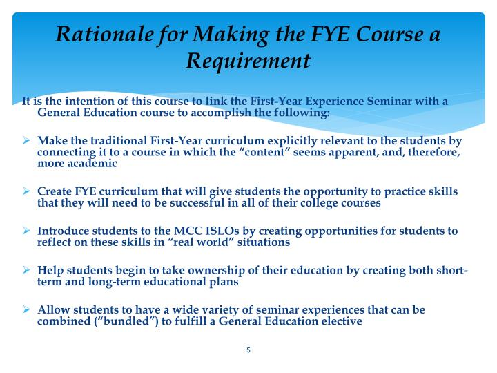 Rationale for Making the FYE Course a Requirement