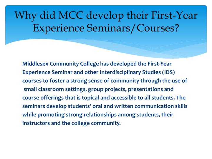 Why did MCC develop their First-Year Experience Seminars/Courses?