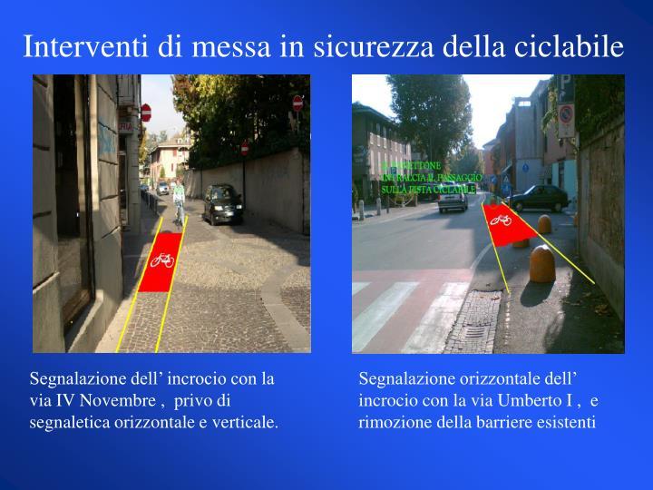 Interventi di messa in sicurezza della ciclabile