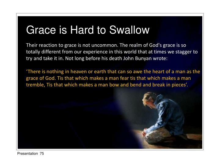 Grace is Hard to Swallow