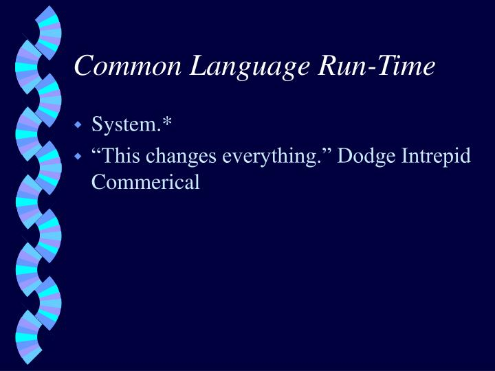Common Language Run-Time