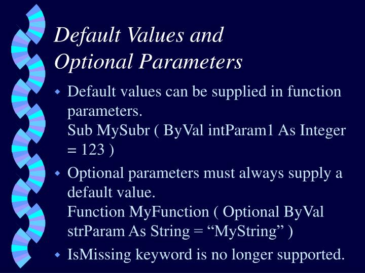 Default Values and
