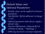 default values and optional parameters
