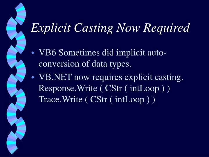 Explicit Casting Now Required