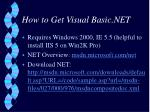 how to get visual basic net