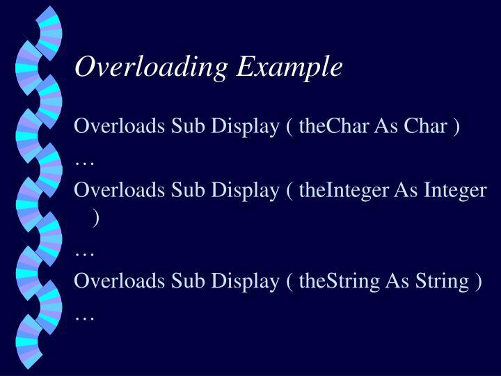 Overloading Example