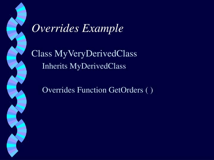 Overrides Example