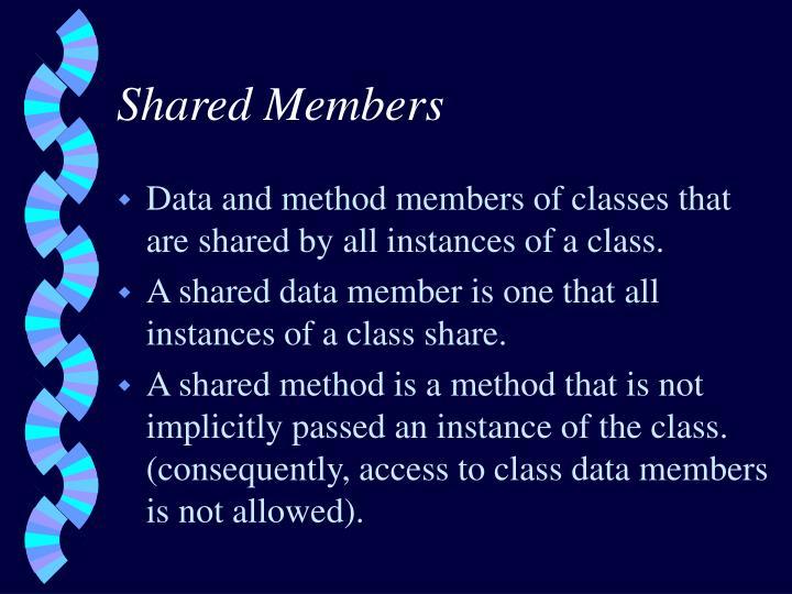 Shared Members