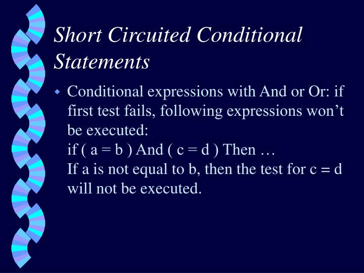 Short Circuited Conditional Statements