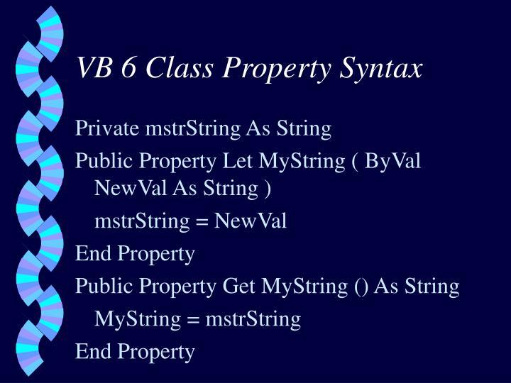 VB 6 Class Property Syntax