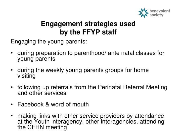 Engagement strategies used