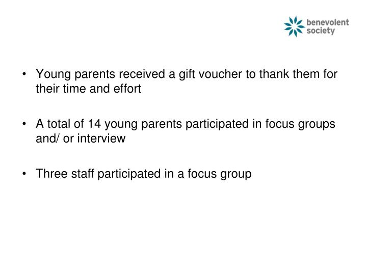 Young parents received a gift voucher to thank them for their time and effort