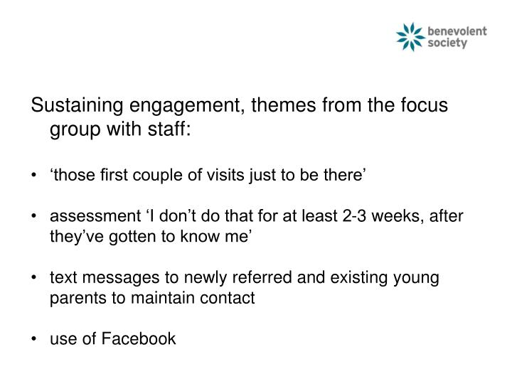 Sustaining engagement, themes from the focus group with staff: