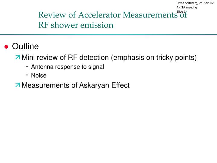 Review of accelerator measurements of rf shower emission