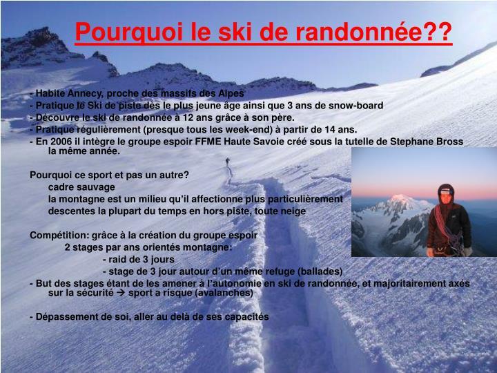 Pourquoi le ski de randonnée??
