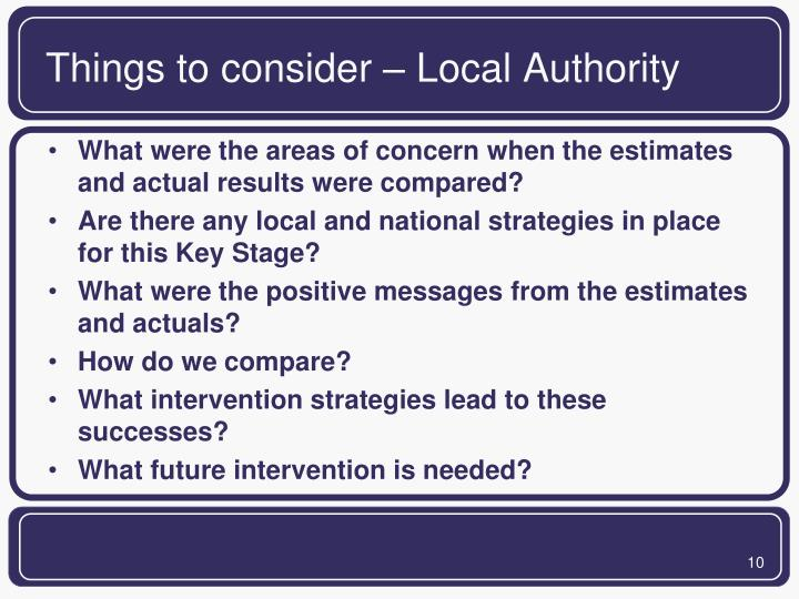 Things to consider – Local Authority