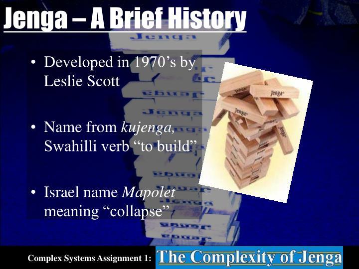 Jenga – A Brief History