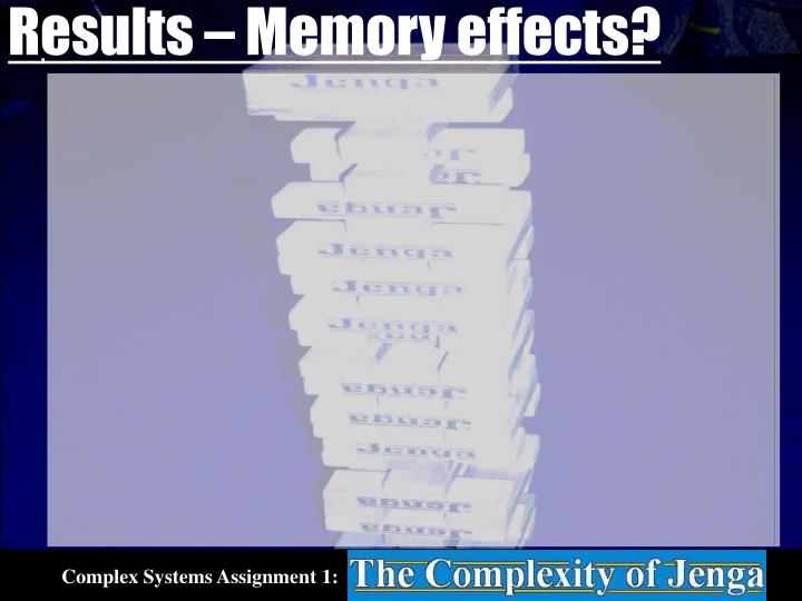 Results – Memory effects?