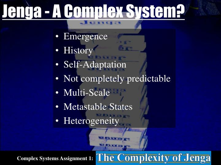 Jenga - A Complex System?