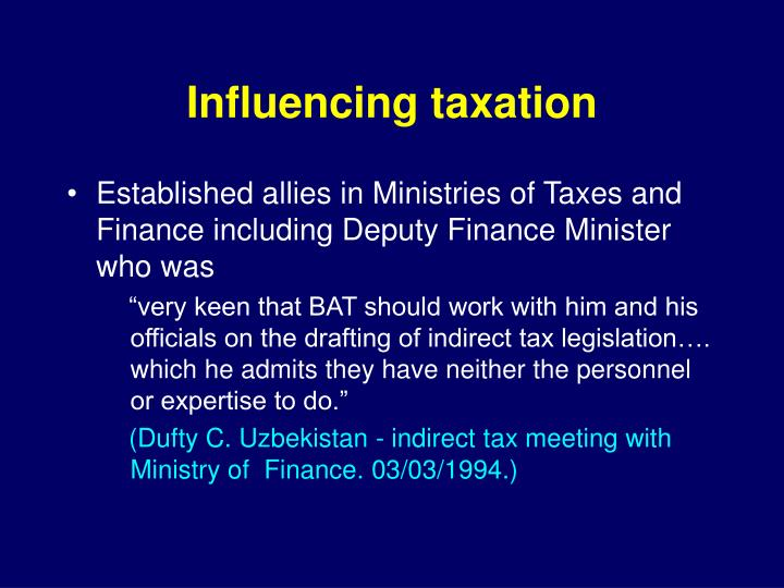 Influencing taxation
