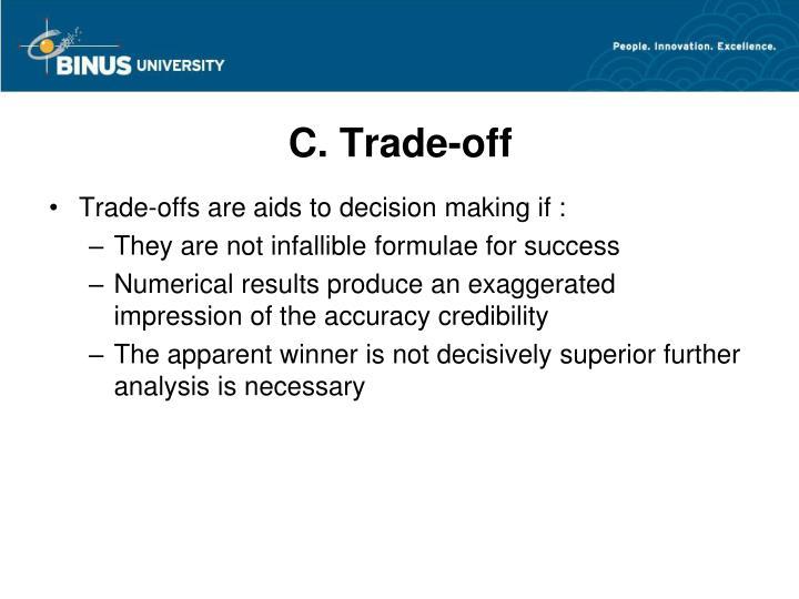 C. Trade-off