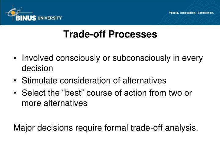 Trade-off Processes