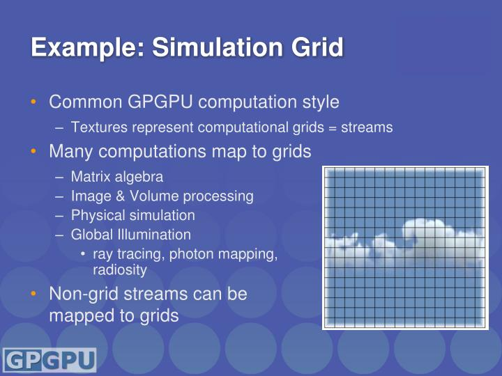 Example: Simulation Grid