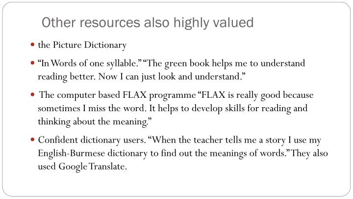 Other resources also highly valued